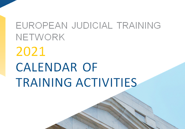 Annual Training Plan of the European Judicial Training Network (EJTN)